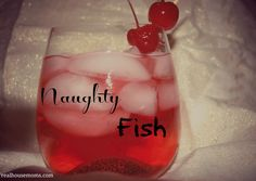 Naughty Fish tastes just like a Swedish Fish!!! I'm in trouble!