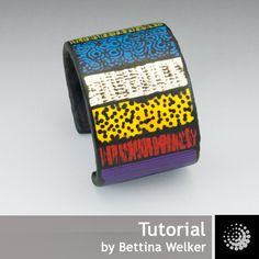 "Polymer Clay PDF Tutorial ""Backfilled Cuff Bracelet"" plus a free Polymer Clay Basics PDF by Bettina Welker"