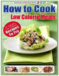 Free e-Cookbook: 32 Healthy Lo-Cal Recipes! #healthy #recipes