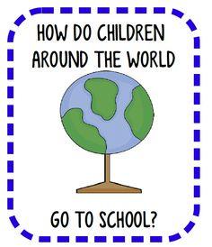 How do children around the world go to school?  FREE printable.
