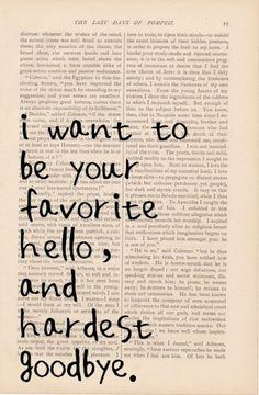 favorite hello and hardest goodbye