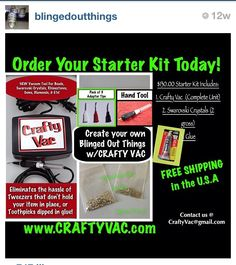 Learn How To Bling! Get your own kit! Crafty Vac, Crystals, & Glue! Time to Bling your shoes, keys, headphones, lamps, baby gear, license plate frames, pens, laptop cover, cell phone case, & ETC!