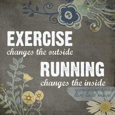running changes the inside #run #runquotes #runart #livelovemove #oursoleintent #theinspiredmovement