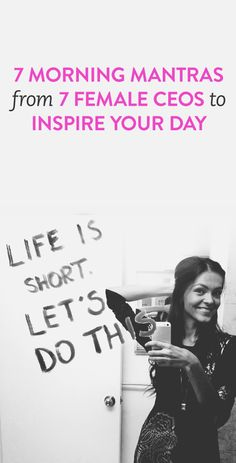 7 morning mantras from 7 female CEOs #business #inspiration #goodmorning