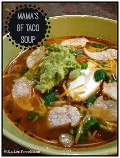 Mama's GF Taco Soup | Rachel, Gluten Free Mama « G-Free Foodie