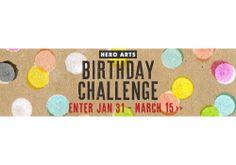 Hero Arts Birthday Challenge! 5 categories, 5 prizes. Enter at: http://heroarts.com/blogs/club/2014/01/31/new-birthday-challenge/