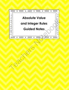 Absolute Value and Integer Rules Guided notes from Coats Math Closet on TeachersNotebook.com -  (4 pages)  - Fill in the blank notes over absolute value and integer rules.