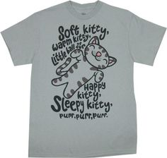 Soft Kitty (T-shirt $20)