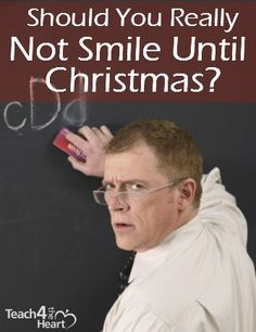 Should You Really Not Smile Until Christmas?   Teach 4 the Heart