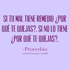 #frases - Proverbio #citas  #reflexiones