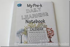 pre school homeschool, my daily learning notebook, daili learn, calendar time, learn notebook, printabl, outdoor homeschool, prek homeschool, preschool learning