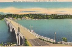 Vintage Lake Hamilton Bridge scene, Hot Springs National Park Arkansas