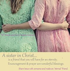 A sister in Christ...