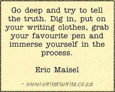 eric maisel, life goal, write creativ, writing quotes, write passion