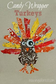 Candy Wrapper Turkeys ~ Thanksgiving craft that uses up all the left over candy wrappers