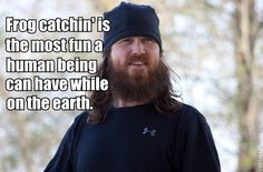 Jase Robertson on his favorite activity.