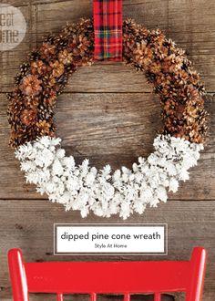 Dipped pine cone wreath!
