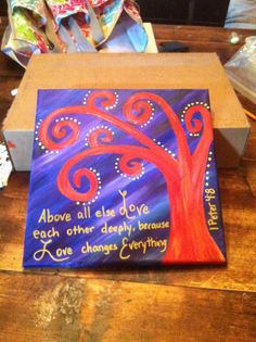 Tree canvas with verse. So fun and easy!!!!  Had a blast with daughter painting while littlest napped.