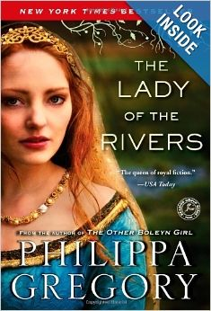 The Lady of the Rivers: A Novel (The Cousins' War): Philippa Gregory: 9781416563716: Amazon.com: Books