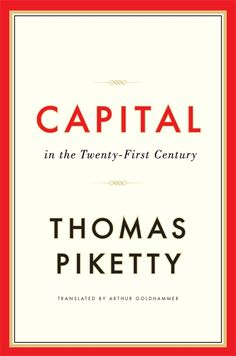 Capital in the Twenty-First Century by Thomas Piketty. c. 2014. --Call # 332 P59