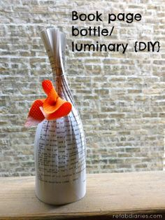 #Upcycle: Book Page Luminaries (Paper Bottles)