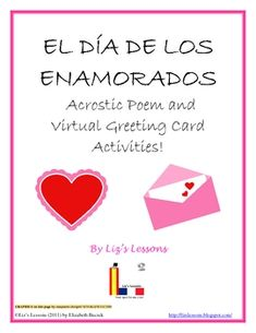 FREE Includes a template for a Valentine's acrostic poem in Spanish, and student instructions for making Spanish Virtual Valentine's Day greeting cards.