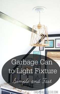 Garbage Can Light Fixture
