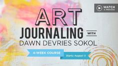 Learn how to create an art journal with free online Art Journaling Class