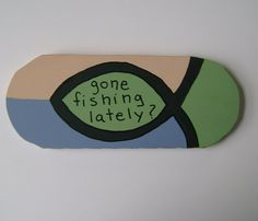 gone fishing lately Christian Inspirational Wall by ifrogcrafts.