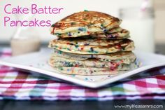 Cake Batter Pancakes (Pancake Party)