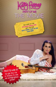 Katy Perry PART OF ME 3D: Repin this image for a chance to win an exclusive Katy Perry 3D signed movie poster!