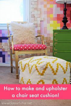 How to make an upholstered chair cushion - www.classyclutter.net
