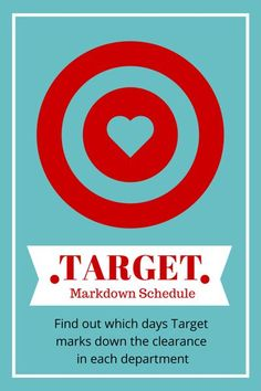 Target Markdown Schedule - Learn the specific days Target marks down the clearance in each department.