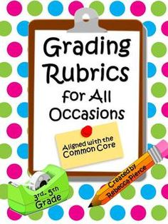 14 Rubrics to help you with that huge pile of grading! PLUS there are 4 Self-Evaluations for students to fill out about themselves. Save yourself some time... $