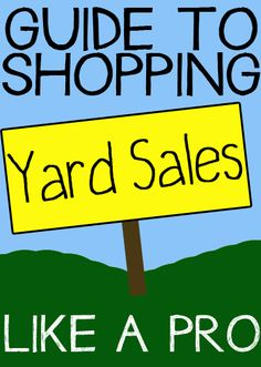 Complete list of the best yard sale shopping tips! What to shop for, how to find sales, what you should never buy at a garage sale and more!