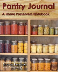 A Canning and Preserving Notebook Keeps you Organized