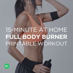 FREE PDF: 15-Minute Full Body Burner at Home Workout for Women and Men – visit http://wlabs.me/1pMecJv to download!