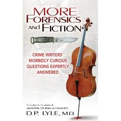 By Dr. D.P. Lyle, a follow-up to his first forensics-fiction book.