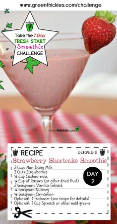 This Gorgeous Filling Healthy Strawberry Shortcake Smoothie is one of the delicious smoothies on the FREE 7 Day FRESH START SMOOTHIE CHALLENGE.   Join the Challenge, FREE by clicking the link below: http://www.greenthickies.com/7-day-fresh-start-smoothie-challenge/   #smoothies #smoothie #smoothie challenge #green smoothie #green smoothie challenge