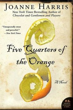Five Quarters of the Orange by Joanne Harris. She is famous for writing Chocolat, but her other works are even better.