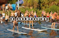 Done, but will buy my own board. paddl board, bucketlist, paddles, buckets, die, paddleboard, fun, bucket lists, thing