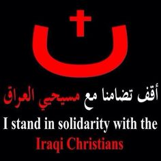 Iraqi Christians Are Using This Powerful Symbol To Protest Their Expulsion From The City Of Mosul