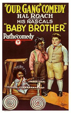 Our Gang - Baby Brother.....1927