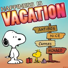 Happiness is taking a vacation!