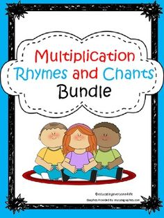 Multiplication Rhymes And Chants Bundle ~ Aligned with The Common Core Standards  # Math Common Core Standards, # Math Centers, # Memorize Math Facts