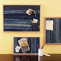 upcycle old jeans into a funky bulletin board! use the pockets to keep ticket stubs, pencils, etc. Saw this in Rachael Ray's mag!