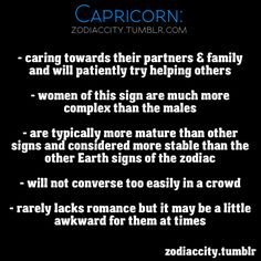 Happy to be a Capricorn. And everything I've ever read about my sign typically describes me.
