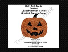 Math Task Cards Review LCMs and GCFs- Halloween Theme from Mrs. Mc's Shop on TeachersNotebook.com -  (16 pages)  - This is a great way to offer your class practice and review. The collection includes 2 sets of 24 themed task cards that address the least common multiple and the greatest common factor.