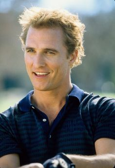 Matthew McConaughey I just love those dimples...