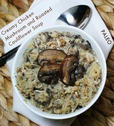 Paleo Creamy Chicken Mushroom Roasted Cauliflower Soup - Lunch - freezer meals, freezer, oamc